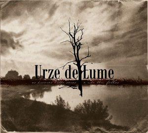 URZE DE LUME - As Árvores Estão Secas e Não Têm Folhas (Digipak CD, 2018)
