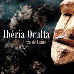 URZE DE LUME - Ibéria Oculta (CD, 2012)
